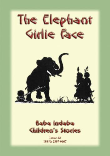 THE ELEPHANT GIRLIE FACE - A Buddhist Jataka Tale