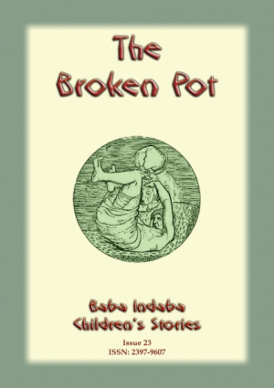 THE BROKEN POT - A Folktale from India