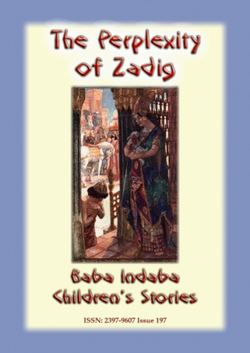 THE PERPLEXITY OF ZADIG - An Ancient Persian Tale