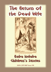 THE RETURN OF THE DEAD WIFE - An American Indian Fairy Tale