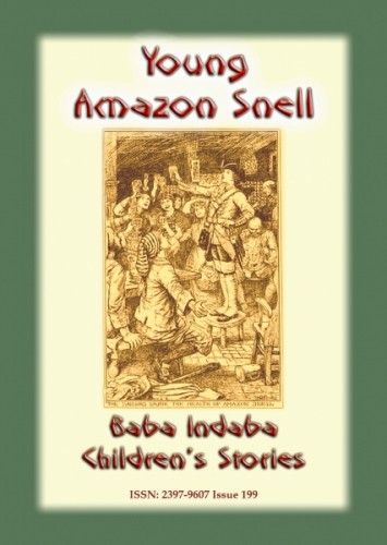 THE YOUNG AMAZON SNELL - a true story from the 17th C