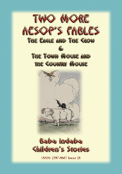 TWO MORE AESOP'S FABLES
