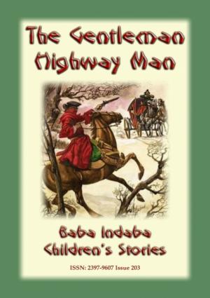 THE GENTLEMAN HIGHWAYMAN - An English Legend