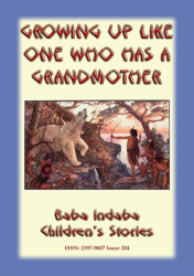 GROWING-UP LIKE ONE WHO HAS A GRANDMOTHER - American Indian