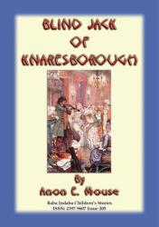 BLIND JACK OF KNARESBOROUGH - An English Legend