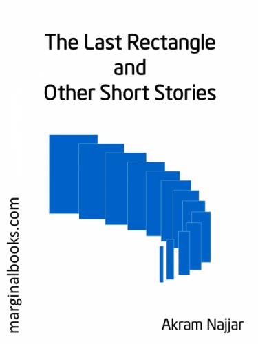 The Last Rectangle and Other Short Stories