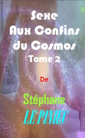Sexe au confins du cosmos II