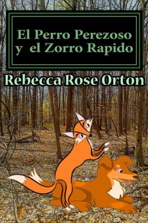 El Perro Perezoso y el Zorro Rápido