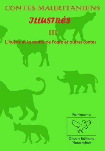 CONTES MAURITANIENS ILLUSTRÉS III