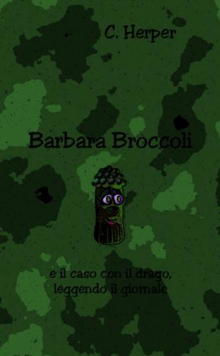 Barbara Broccoli e il caso con il drago, leggendo il giornal
