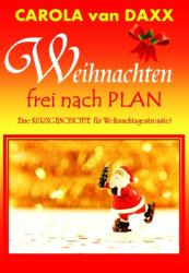 Weihnachten frei nach Plan