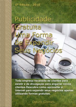 PUBLICIDADE GRATUITA UMA FORMA DE EXPANDIR SEUS NEGÓCIOS