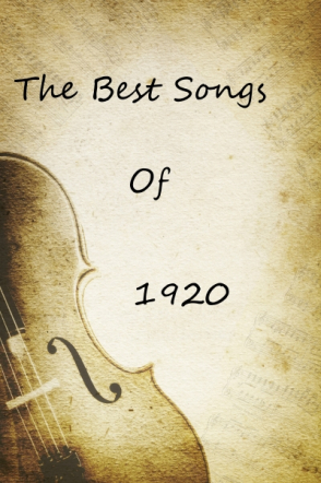 The Best Songs Of 1920