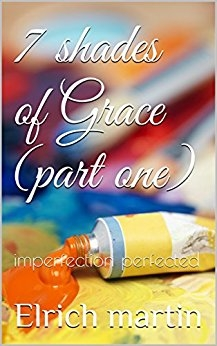 7 shades of grace (Part one)