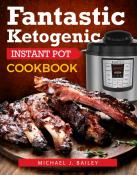 Fantastic Ketogenic Instant Pot Recipes