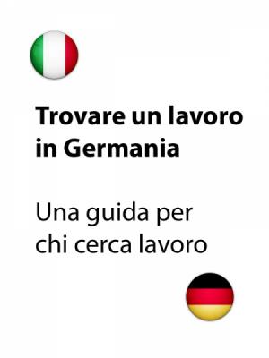 Trovare un lavoro in Germania