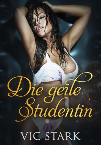 Die geile Studentin