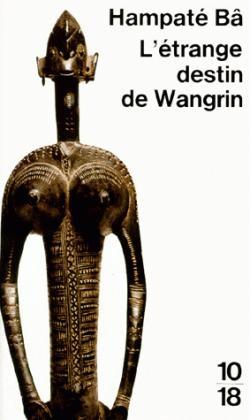 L'étrange destin de Wangrin