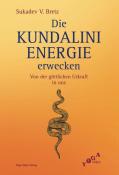 Die Kundalini Energie erwecken
