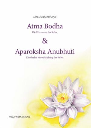 Atma Bodha & Aparoksha Anubhuti
