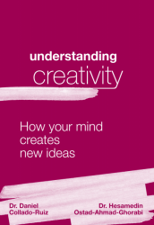 Understanding Creativity