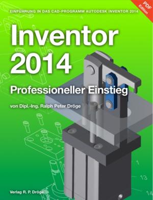 Inventor 2014 – Professioneller Einstieg