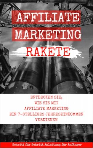 Affiliate Marketing Rakete