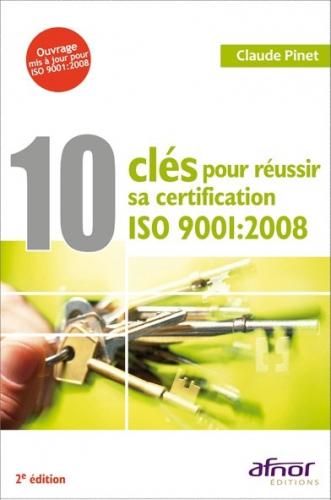 10 clés pour réussir sa certification ISO 9001