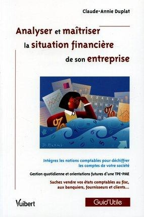 Analyser et maitriser la situation financière de son entrepr