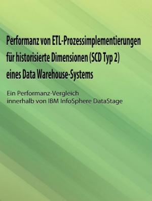 Performanz-Vergleich von SCD2-ETL-Prozessen in DataStage