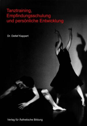 Tanztraining Empfindungsschulung und persönliche Entwicklung