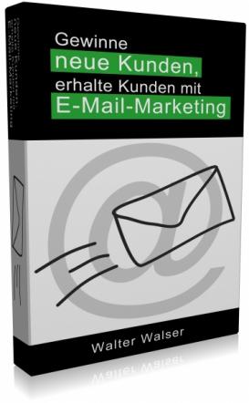 Gewinne neue Kunden, erhalte Kunden mit E-Mail-Marketing