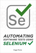 Automating Software Tests Using Selenium