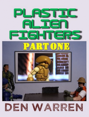 Plastic Alien Hunters - Part One