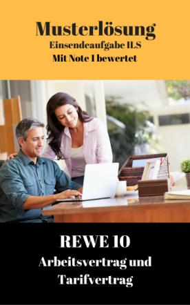 Lösung für Einsendeaufgaben REWE 10 - XX1-A24 Note 1