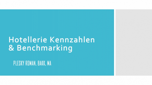 Hotellerie Kennzahlen & Benchmarking