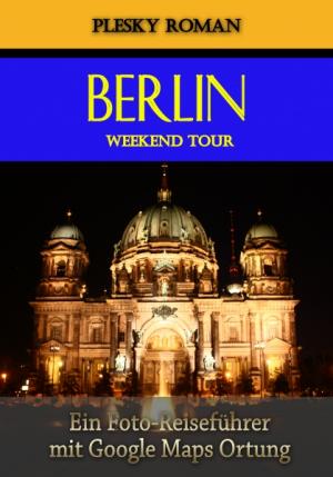 Berlin Weekend Tour