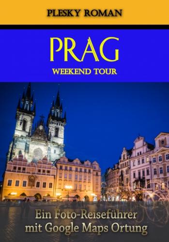 Prag Weekend Tour