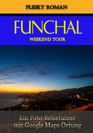 Funchal Weekend Tour