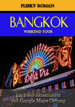 Bangkok Weekend Tour