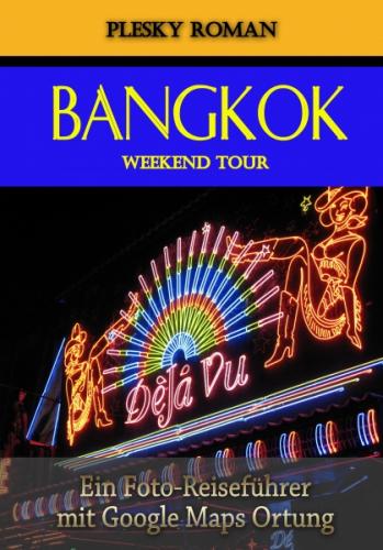 Bangkok Weekend Tour