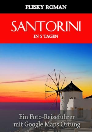 Santorini in 5 Tagen