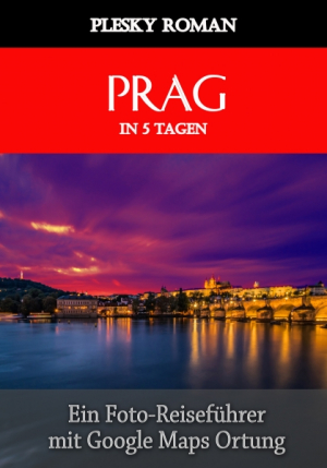 Prag in 5 Tagen