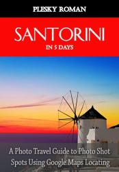 Santorini in 5 Days