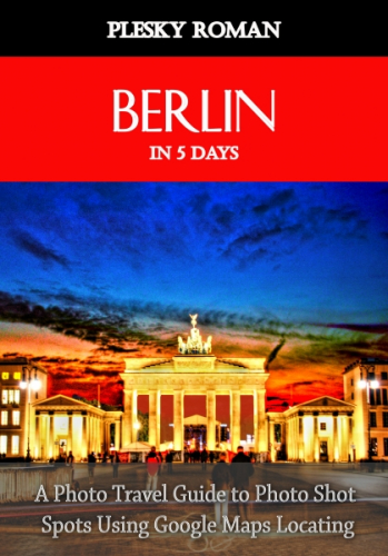 Berlin in 5 Days