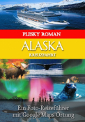 Alaska Kreuzfahrt