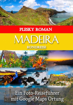 Madeira Rundreise