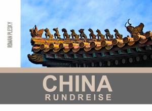 Fotobuch China Rundreise