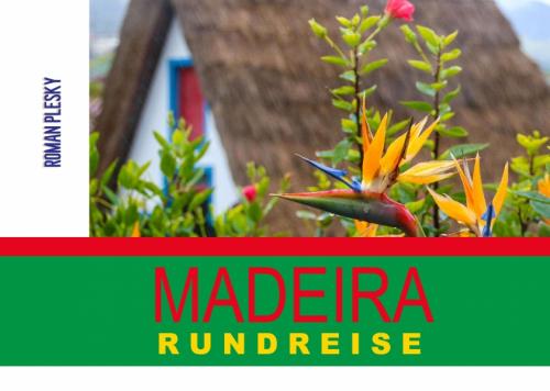 Fotobuch Madeira Rundreise
