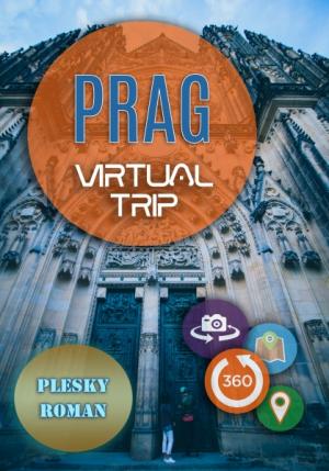 Prag – Virtual Trip